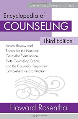 Encyclopedia of Counseling Package: Encyclopedia of Counseling: Master Review and Tutorial for the National Counselor Examination, State Counseling ... Preparation Comprehensive Examination