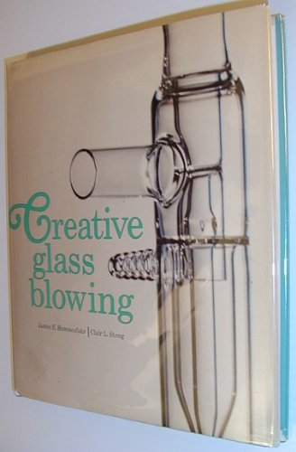Creative Glass Blowing: Scientific and Ornamental