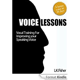 Voice Lessons - Vocal Training for Improving Your Speaking Voice (English Edition)