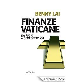 Finanze vaticane: Da Pio XI a Benedetto XVI (Problemi aperti)