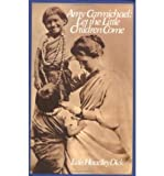 img - for Amy Carmichael: Let the Little Children Come (Paperback) - Common book / textbook / text book