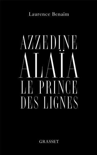azzedine-alaia-le-prince-des-lignes-essai-grasdocfr-french-edition