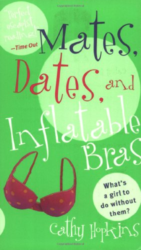 Mates, Dates, and Inflatable Bras