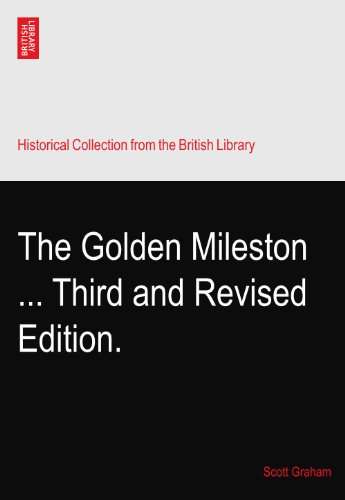 the-golden-mileston-third-and-revised-edition