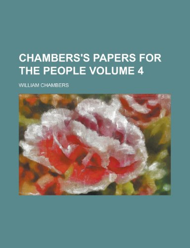 Chambers's Papers for the People Volume 4