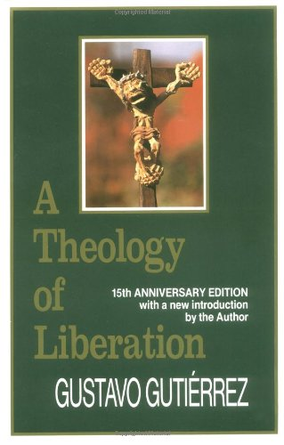A Theology of Liberation: History, Politics, and...