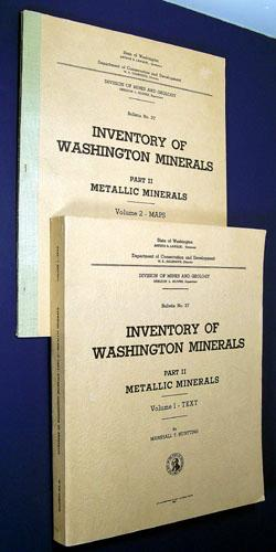 Inventory Of Washington Minerals - Part Ii, Metallic Minerals - Volume 1 - Text; Volume 2 - Maps, State Of Washington, Division Of Mines And Geology; Huntting, Marshall T.