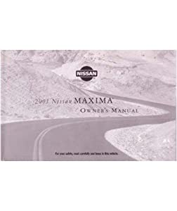 2001 Nissan Maxima Owners Manual User Guide Reference Operator Book Fuses Fluids