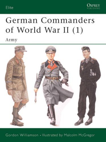 German Commanders of World War II (1): Army (Elite) (Vol 1)