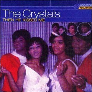 Crystals - Then He Kissed Me - Amazon.com Music