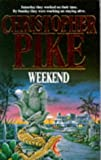 Christopher Pike Weekend