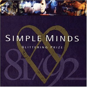 Simple Minds - Glittering Prize-the Best of 81/92 - Zortam Music