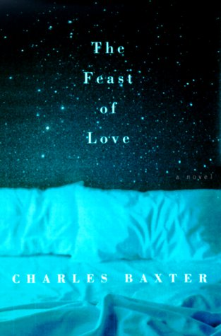 The Feast of Love: A Novel, Baxter,Charles