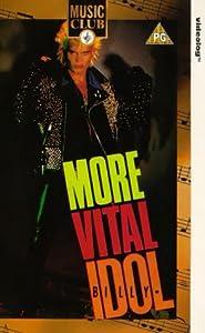 Billy Idol - More vital Idol [UK-Import] [VHS]