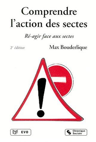 comprendre-laction-des-sectes-re-agir-face-au-sectes-2eme-edition