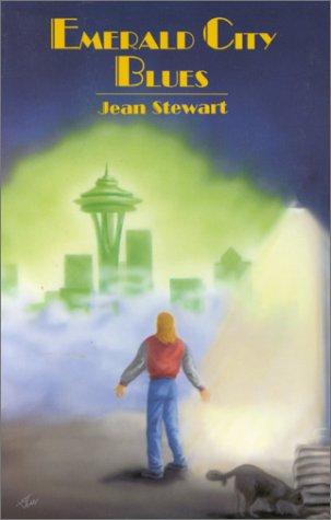 Emerald City Blues, Jean Stewart