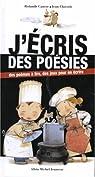 J'�cris des po�sies : Des po�mes � lire par Causse