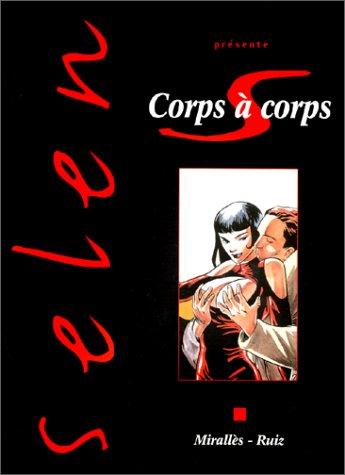 Selen présente, tome 17 : Corps à corps
