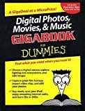 Digital Photos, Movies, & Music GigabookFor Dummies (For Dummies (Computers)) (0764574140) by Chambers, Mark L.