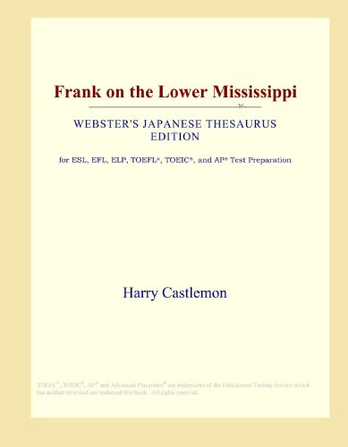 Frank on the Lower Mississippi (Webster's Japanese Thesaurus Edition)