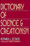 img - for Dictionary of Science and Creationism book / textbook / text book