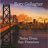 echange, troc Rory Gallagher - Notes From San Francisco