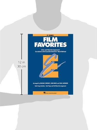 Film Favorites: Solos and Band Arrangements Correlated with Essential Elements Band Method: B flat Trumpet