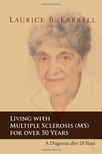 Living with Multiple Sclerosis (MS) for Over 50 Years