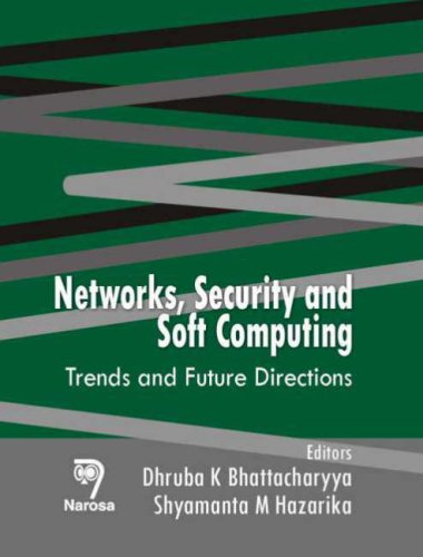 Networks Security and Soft Computing: Trends and Future Directions