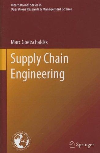 Supply Chain Engineering (International Series