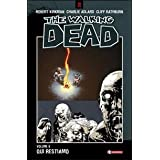 Qui restiamo. The walking dead: 9di Robert Kirkman