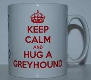 Keep Calm And Hug A Greyhound Dog Breed Printed Tea/Coffee Mug - Ideal Gift/Present