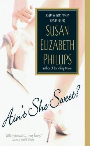 Ain't She Sweet? (Avon Romance), SUSAN ELIZABETH PHILLIPS