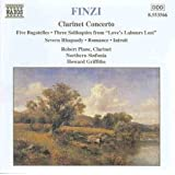 Finzi: Clarinet Concerto / Five Bagatelles / 3 Soliloquies / Severn Rhapsody / Romance / Introit