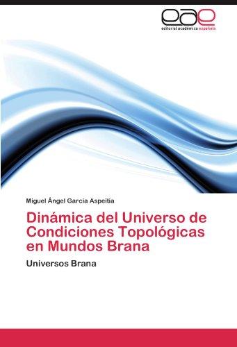 dinamica-del-universo-de-condiciones-topologicas-en-mundos-brana-universos-brana
