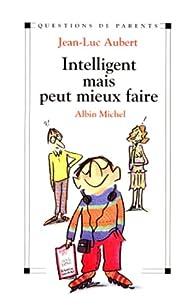 Intelligent mais peut mieux faire par Jean-Luc Aubert