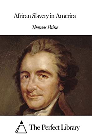 African Slavery In America by Thomas Paine