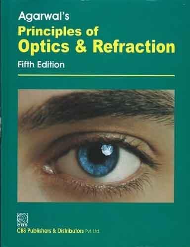 Agarwal's Principles of Optics and Refraction: 0