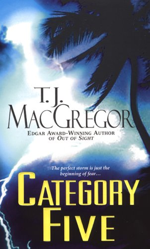 Category Five (Tango Key Mysteries), T.J. MacGregor