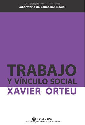 Trabajo y vínculo social (Laboratorio de Educación Social)