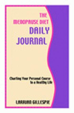 The Menopause Diet Daily Journal, Gillespie, Larrian