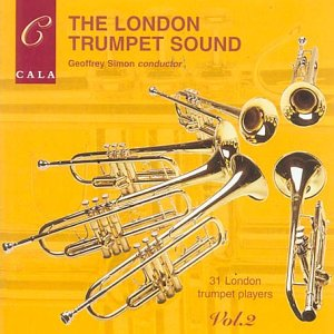 The London Trumpet Sound, Volume 2 by The London Trumpets, Jean-Baptiste Arban, Isolina Carillo, James P. Carrell and Aaron Copland