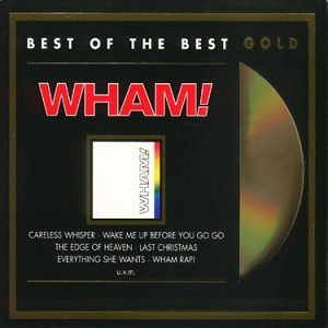 Wham! - Die Hit Giganten Pop & Wave De - Zortam Music