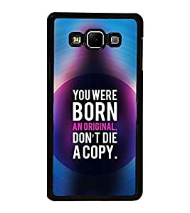 Fuson Premium 2D Back Case Cover You are born orginal With RED Background Degined For Samsung Galaxy A8::Samsung Galaxy A8 A800F