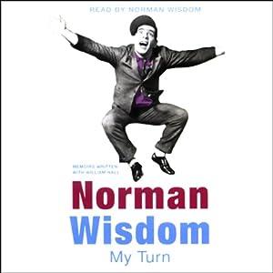 My Turn | [Norman Wisdom]