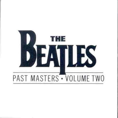 The Beatles - Past Master - Zortam Music
