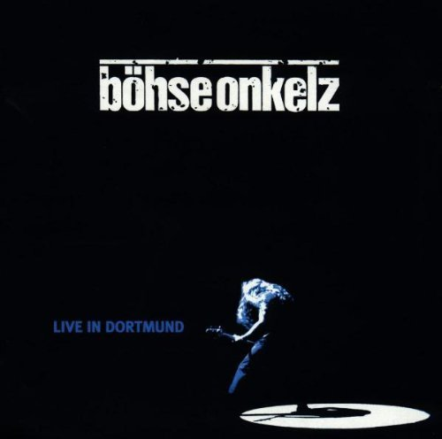 Live In Dortmund by Boehse Onkelz (1997) Audio CD