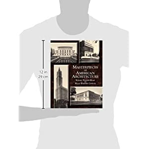 Masterpieces of American Architecture (Dover Architecture)