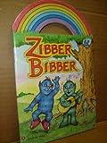 Zibber Bibber