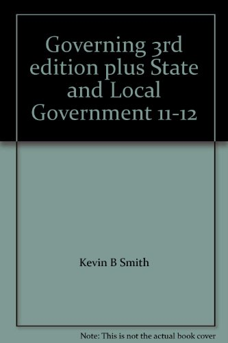 Governing 3rd edition plus State and Local Government 11-12